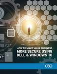 How to make your business more secure using Dell & Windows 10